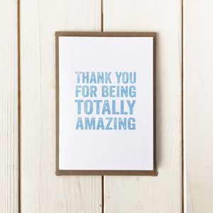 Thank You For Being Totally Amazing Greetings Card