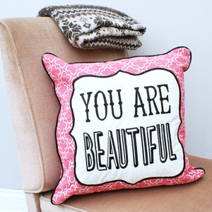 'You Are Beautiful' Cushion - patterned cushions