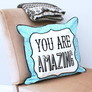 'You Are Amazing' Cushion - cushions