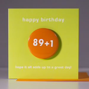 90th Birthday Card With A Badge To Wear - birthday cards