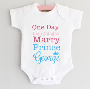 Going To Marry 'Prince George' Bodysuit - royal-baby-gift-ideas