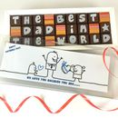 We Love Daddy Because… Personalised Chocolates