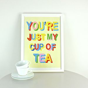 'My Cup Of Tea' Print - posters & prints
