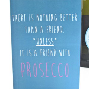 Prosecco Friendship Card - palentine's gifts
