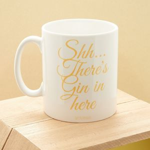Shh…There's Gin In Here Mug - mugs