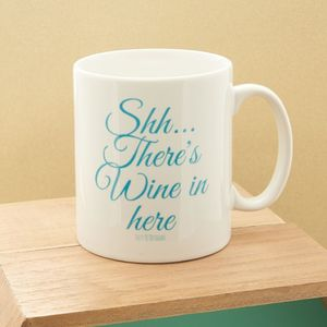 Shh…There's Wine In Here Mug - mugs