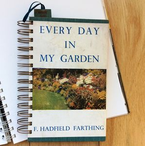 'Everyday In My Garden' Upcycled Notebook