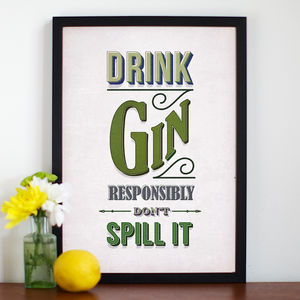 'Drink Responsibly' Gin Print