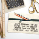 Personalised Positive Message Pencil Case
