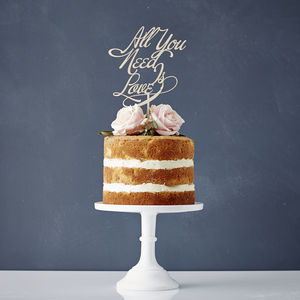 Elegant All You Need Is Love Wooden Wedding Cake Topper - table decorations