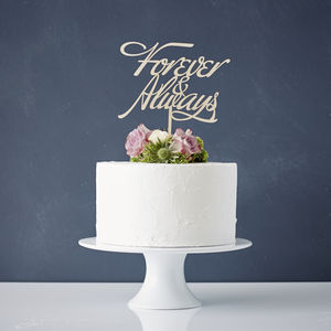 Elegant 'Forever And Always' Wooden Wedding Cake Topper