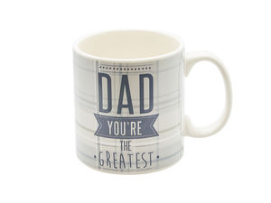 Dad 'You Are The Greatest' Mug