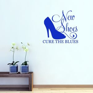 New Shoes Cure The Blues Wall Sticker - wall stickers