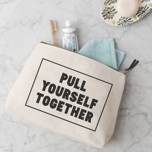 'Pull Yourself Together' Wash Bag