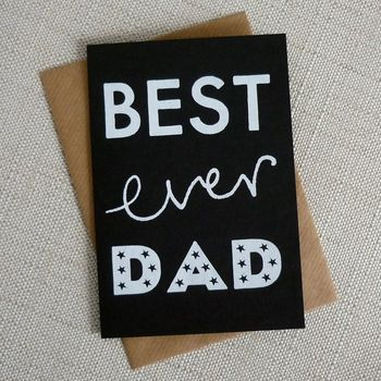 'Best Ever Dad' Fathers Day Card