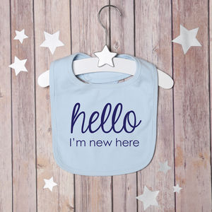 'Hello, I'm New Here' Bib