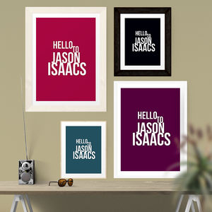 'Hello To Jason Isaacs' Print - gifts under £15