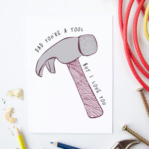 Personalised 'You Are A Tool' Card For Him - birthday cards