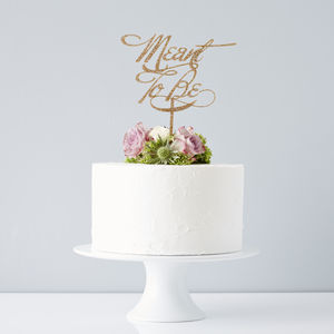 Elegant 'Meant To Be' Wedding Cake Topper