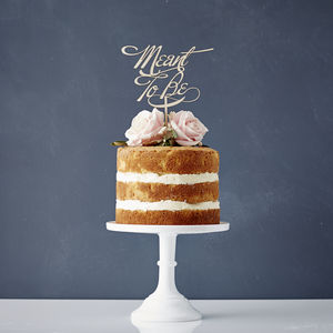 Elegant 'Meant To Be' Wooden Wedding Cake Topper