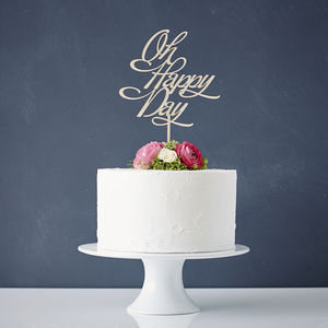 Elegant 'Oh Happy Day' Wooden Wedding Cake Topper - table decorations