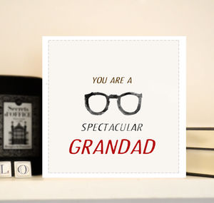 Grandad Card For Father's Day 'Specatcular'
