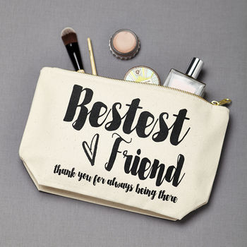 Personalised 'Bestest Friend' Make Up Pouch