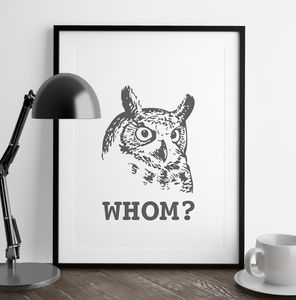 Whom Grammatically Correct Owl Print - contemporary art