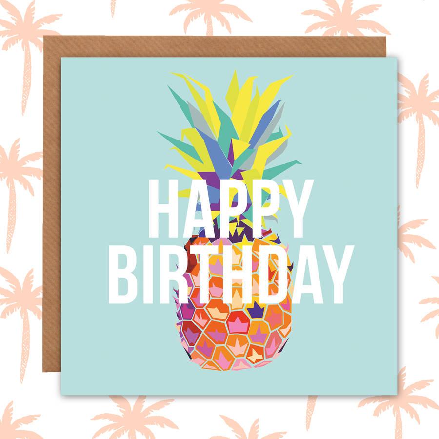 tropical pineapple birthday card by paper plane notonthehighstreetcom