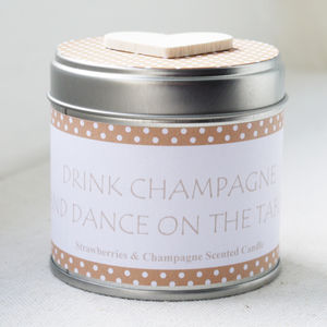 Drink Champagne And Dance On The Table Candle - occasional supplies