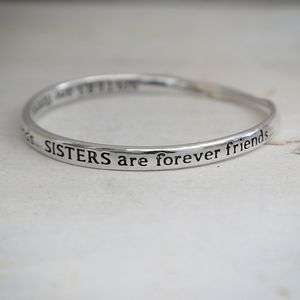 Sisters Forever Friends Message Bangle - bracelets & bangles