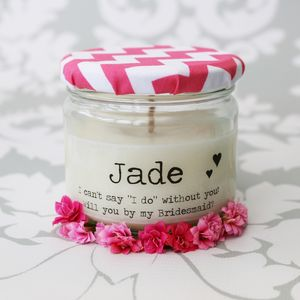'Will You…' Bridesmaid / Maid / Matron Of Honour Candle - occasional supplies