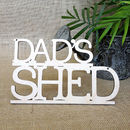 Dad's Shed Wooden Sign