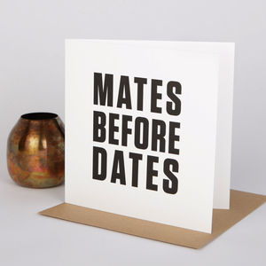 'Mates Before Dates' Card