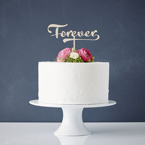 Calligraphy 'Forever' Wooden Wedding Cake Topper - decorations