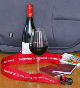 Somewhere In The World It Is Wine O'clock Luggage Strap - bags