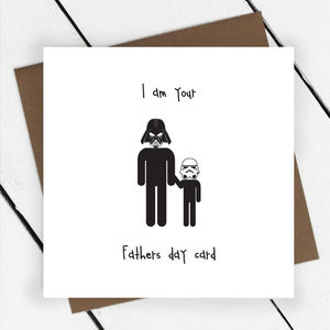 'I Am Your Father's Day Card' Greeting Card - view all free delivery