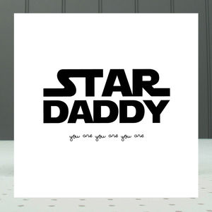 'Star Daddy' Text Greeting Card