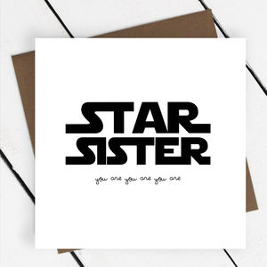 'Star Sister' Text Greeting Card - funny cards