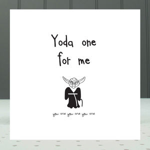 'Yoda One For Me' Greeting Card - valentine's cards