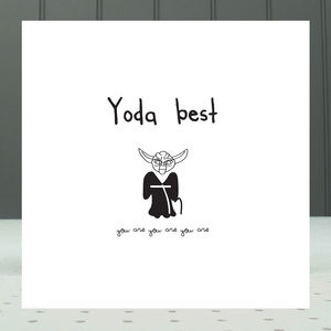 'Yoda Best' Greeting Card - shop by category