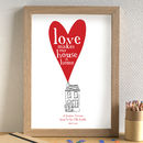 'Love Makes Our House A Home' Print