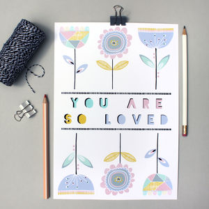 'You Are So Loved' Typography Print - nursery pictures & prints