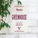Personalised Dads Greenhouse Metal Sign