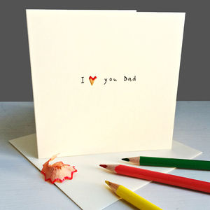 'I Love You Dad' Pencil Shaving Card - view all sale items