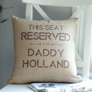 Personalised Reserved For… Daddy Cushion - living room