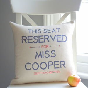 Personalised 'Reserved For…' Teacher Cushion - living room