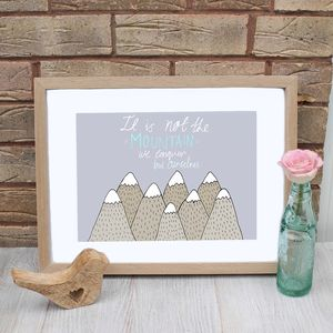 Inspirational Mountain Quote Print