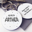 Personalised You Are My Father Keyring