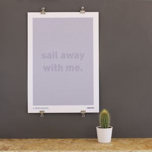 A3 Sail Away With Me Print